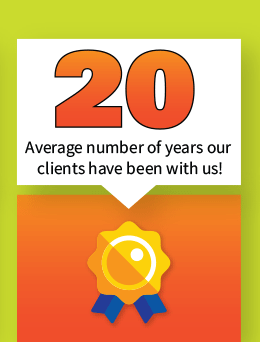 20 - Average number of years clients have been with us!